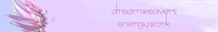 dreamweavers energywork . Trisha Mulholland . Energy Medicine ~ Vibrational Healing ~ Therapeutic Healing ~